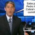 Humor - Pedro Álvares Cabral não era corinthiano