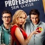 Cinema - Filme Professora Sem Classe - Comédia de Sucesso nos Cinemas | Artigos e Notícias