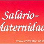 Curiosidades - Salário-maternidade para desempregada.