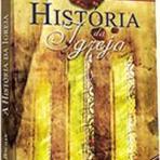 Livros - A História da Igreja - Livrária Evangélica.