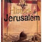 Livros - A História de Jerusalé - Livrária Evangélica