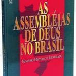 Livros - lAs Assembleias de Deus no Brasil Histórico Ilustrado