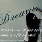 Acredite na beleza dos seus sonho