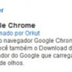 Orkut - Como ganhar o selo google chrome do Orkut