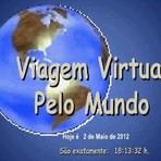 Entretenimento - Viagem virtual pelo mundo