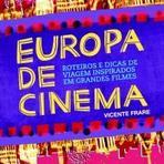Saiba como concorrer ao livro 'EUROPA DE CINEMA'