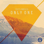 Música - Youth America – Only One (2012)