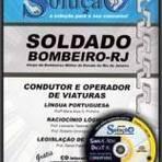 Concursos Públicos - Apostila Bombeiros Militar RJ 2012 - Soldado Bombeiro Militar - Condutor e Operador de Viaturas[CD Grátis]