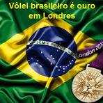 Vôlei - Nas olimpíadas de Londres, vôlei feminino leva ouro e o masculino prata para o Brasil