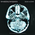 Música -  Breaking Benjamin - Dear Agony