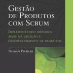 Livros - Resenha: Gestão de Produtos com Scrum