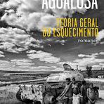 """Livros - O meu texto sobre """"Teoria Geral do Esquecimento"""", de José Eduardo Agualusa, para a Pnet Literatura"""