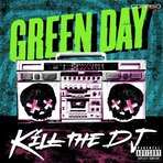 Música - Play Clipe; Green Day - Kill The DJ | ançamento