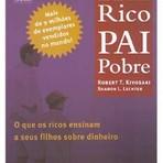 Livros - Resenha Crítica do livro Pai Rico, Pai Pobre (última parte)