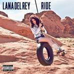 """Música - Ouça """"Ride"""", novo single de Lana Del Rey"""