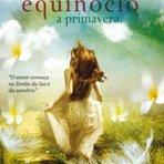 Livros - Resenha - Equinócio: A Primavera