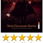 Livros - Resenha de Livro: Abraham Lincoln – Caçador de Vampiros