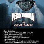 Entretenimento - Dia do Fã 2013 - 9.ª edição do evento - Participação da série Perry Rhodan