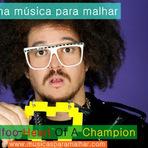 Música - Ótima música para malhar Redfoo Heart Of A Champion