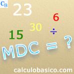 Como calcular o máximo divisor comum – MDC – parte 1