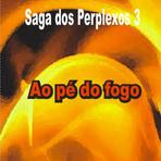 Livros - Terrosos, in Saga dos Perplexos 3 ao pé do fogo