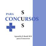 Concursos Públicos - Apostila E-Book SUS para Concursos (PDF) - Comentada