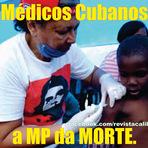 Opinião -  Os médicos cubanos o que a midia escondeu
