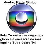 Entretenimento - Emissora do mês:Rede Globo,confira um pouco mais sobre o canal.