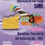 Concursos Públicos - Apostila Auxiliar Técnico de Educação (ATE) - Concurso Secretaria Municipal de Educação de São Paulo / SP - Edital