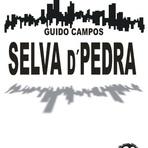 Livros - Selva D' Pedra - Guido Campos - Lançamento - Editora AMC Guedes