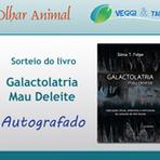Animais - Sorteio Veggi & Tal e Olhar Animal – livro Galactolatria: Mau Deleite, autografado