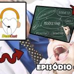 Saúde - DentCast – O podcast de dentista para paciente – Episódio #2