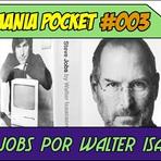 Podcasts - Monomania Pocket #003 - Steve Jobs por Walter Isaacson