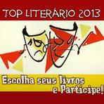 Livros - TOP Literário 2013: Uma iniciativa de toda a Blogosfera