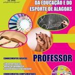 Concursos Públicos - Apostila Professor 2014 - Concurso Secretaria de Estado e da Educação e do Esporte de Alagoas