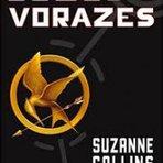 Livros - Dica de Livro: Jogos Vorazes - Suzanne Collins