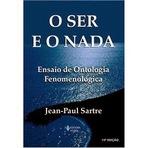 Livros - O existencialismo de Sartre em o Ser e o Nada.