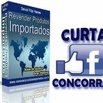 Negócios & Marketing - Curta e concorra a um Kit completo Revender Produtos Importados