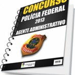 Apostila PDF concurso policia federal pf 2013 2014 agente administrativo novo edital
