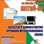 APOSTILA METRÔ-DF 2014 ASSISTENTE ADMINISTRATIVO E OPERADOR METROFERROVIÁRIO JR