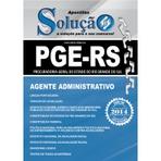 Concursos Públicos - Apostilas para Concurso PGE RS 2014 - Procuradoria Geral do Estado do Rio Grande do Sul