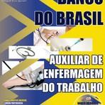 Apostila Banco do Brasil - Auxiliar de Enfermagem do Trabalho