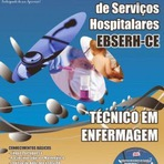 Concursos Públicos - Apostila EBSERH-CE Técnico de Enfermagem 2014