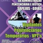 Vagas - Apostila SAPEJUS-GO 2014 | Vigilantes Penitenciários Temporários – VPT's
