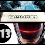 KA #13 – Robocop, 300 A Ascensão do Império e OSCAR 2014