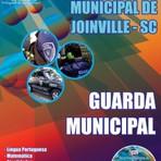 Concursos Públicos - Apostila (ATUALIZADA) Prefeitura Municipal de Joinville / GUARDA MUNICIPAL - CD COM EDITAL GRÁTIS