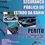 Concursos Públicos - Apostila (ATUALIZADA) Concurso Secretaria de Segurança Pública do Estado da Bahia - PERITO