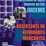 Concursos Públicos - Apostila JUCEMS Assistente de Atividades Mercantis Junta Comercial Grosso Do Sul 2014