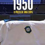 1950: O Preço de uma Copa