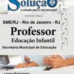 Concursos Públicos - Apostila Concurso SMERJ Secretaria Municipal de Educação - Professor de Educação Infantil / 2014